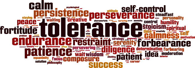 Tolerance and Patience/忍耐と寛容