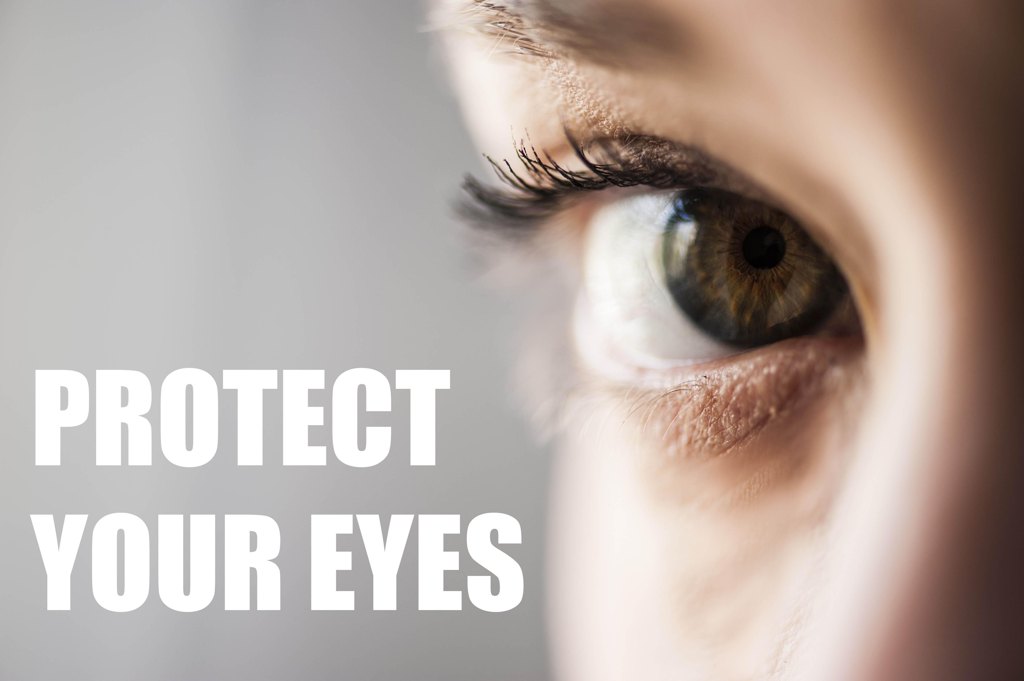 PROTEGER TUS OJOS/自分の目を守りましょう