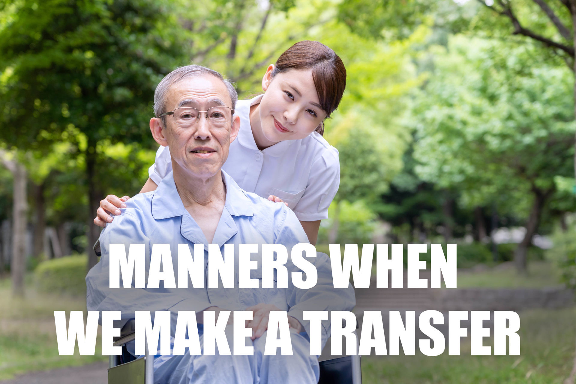 MODALES CUANDO HACEMOS  UNA TRANSFERENCIA/移送を行うときのマナー